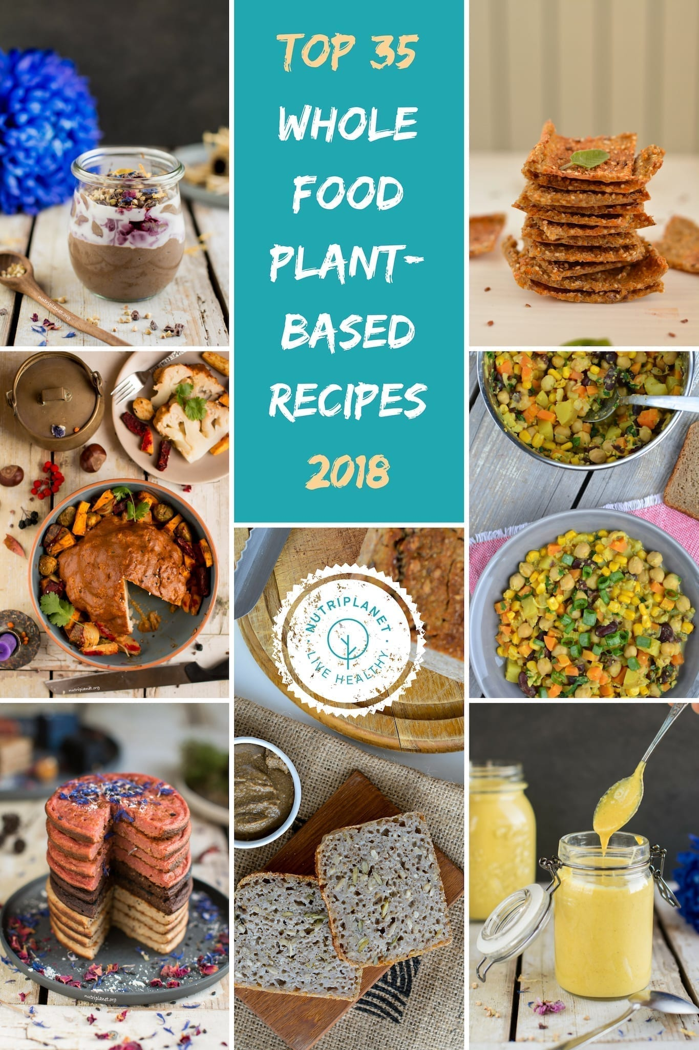Top 35 Whole Food Plant-Based Recipes in 2018