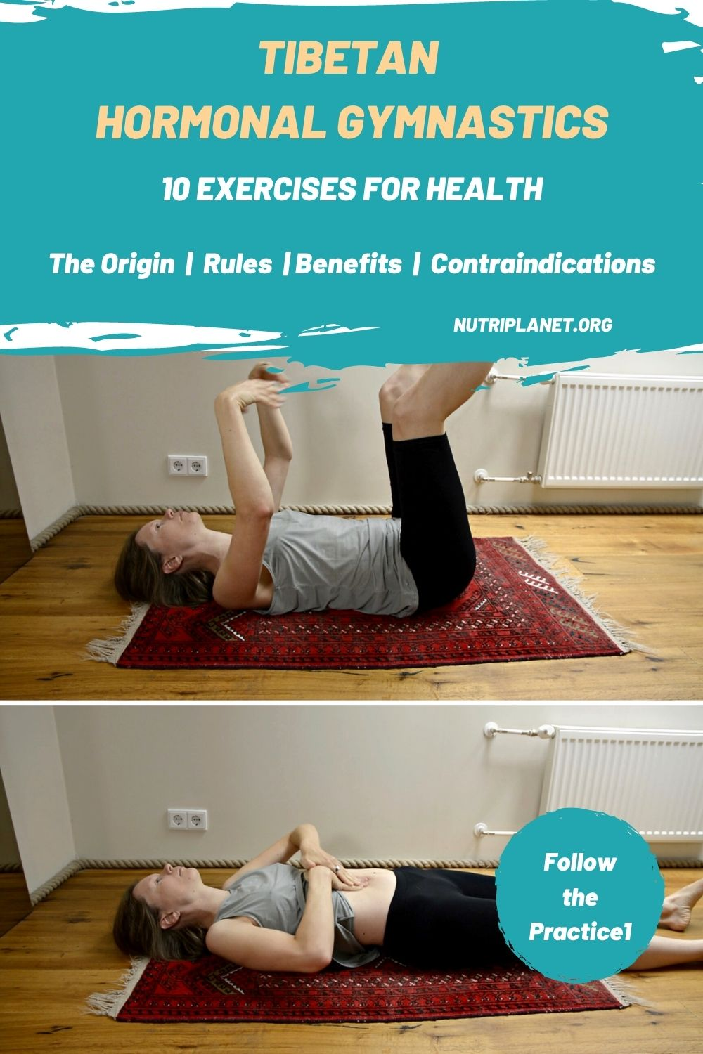Learn how to do the Tibetan hormonal gymnastics, the full sequence of 10 exercises. You'll also read about its origin, benefits, rules, and contraindications.